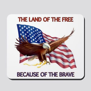 Land of the Free... Mousepad